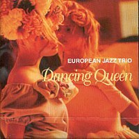 DANCING QUEEN EUROPIAN JAZZ TRIO ヨーロピアン・ジャズ・トリオ