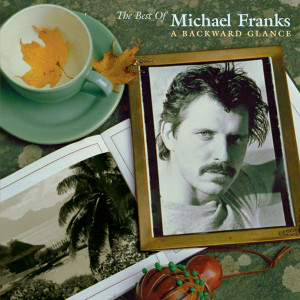 Michael-Franks A Backward Glance