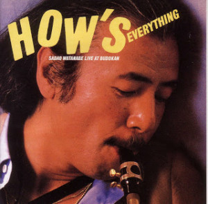 Sadao Watanabe HOW'S EVERYTHING