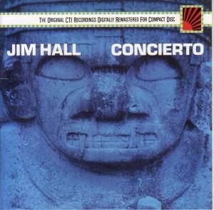 Jim Hall CONCIERTO アランフェス協奏曲