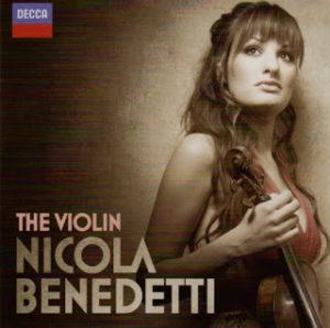 ニコラ・ベネデッティ 2005から2013年に録音した彼女のベスト盤 「シンドラーのリスト」は2012年の録音